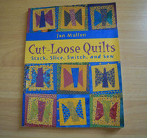 Cut-Loose Quilts